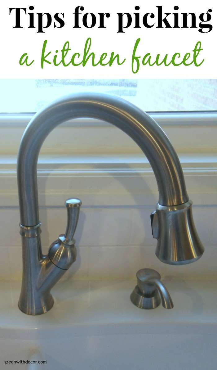 Tips for picking a kitchen faucet – great ideas! | Green With Decor