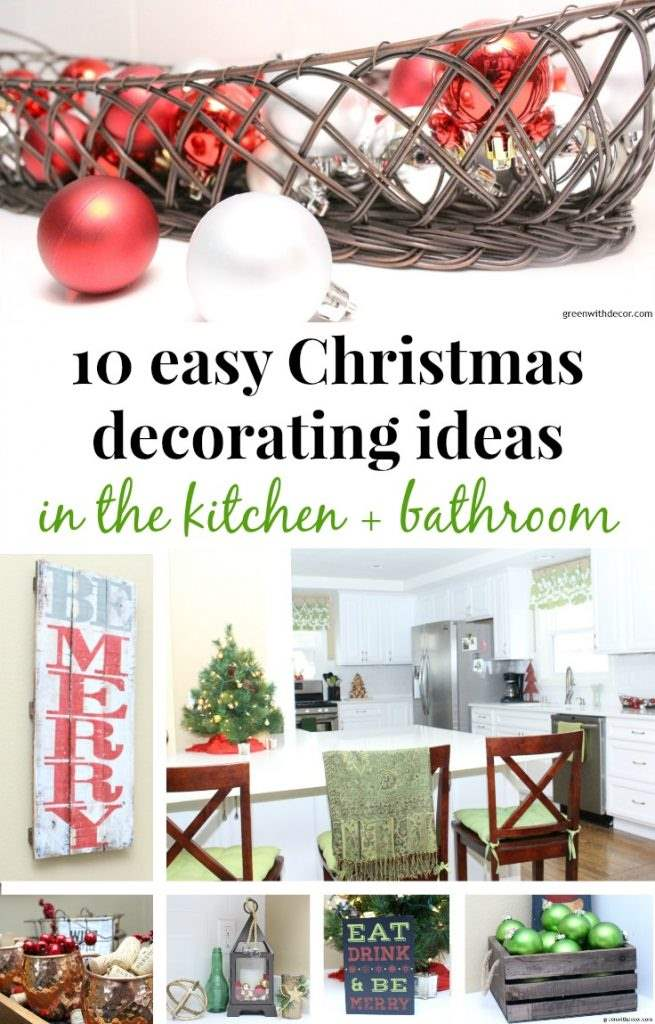 10 easy Christmas decorating ideas in the kitchen + bathroom - Green ...