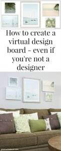 How to create a virtual design board even if you're not a designer - follow this step by step tutorial to make a design board that turns into a perfectly designed gallery wall!