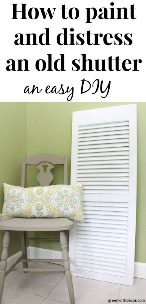 How to paint and distress an old shutter - an easy tutorial for using Dixie Bell paint and Gator Hide for furniture and other projects.