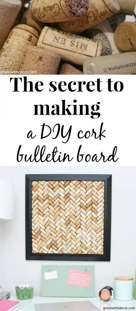 "A DIY cork bulletin board with text overlay, ""The secret to making a DIY cork bulletin board"""