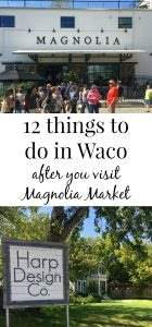 12 things to do in Waco after you visit Magnolia Market. A great list of the local home decor stores plus restaurants to grab BBQ, coffee and other meals while you're in town.