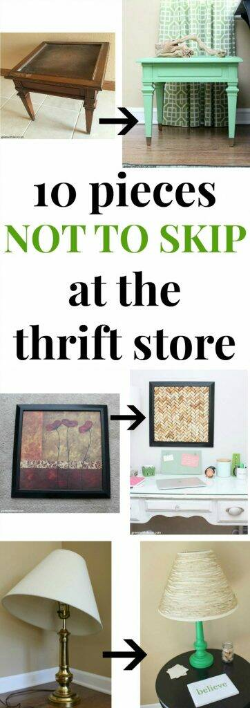 "Thrift store makeovers collage with text overlay, ""10 pieces NOT TO SKIP at the thrift store"""