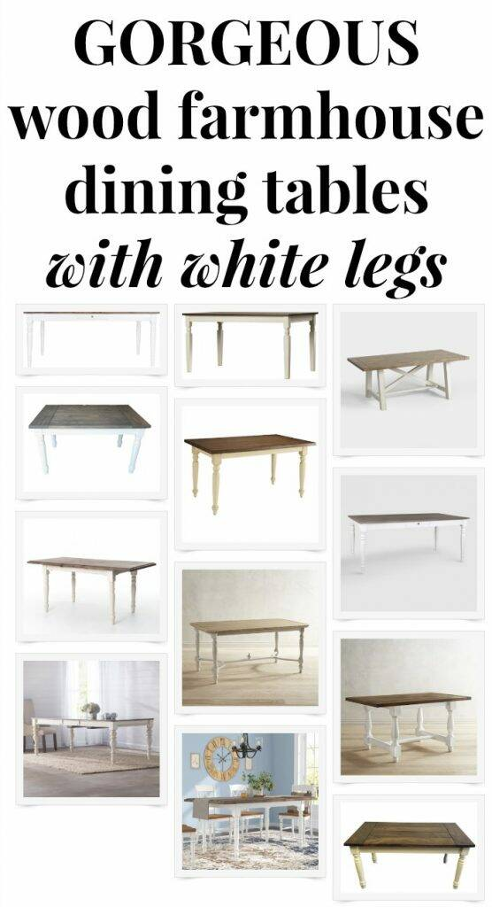 "12 farmhouse dining tables with white legs, with text overlay ""Gorgeous wood farmhouse dining tables with white legs"""