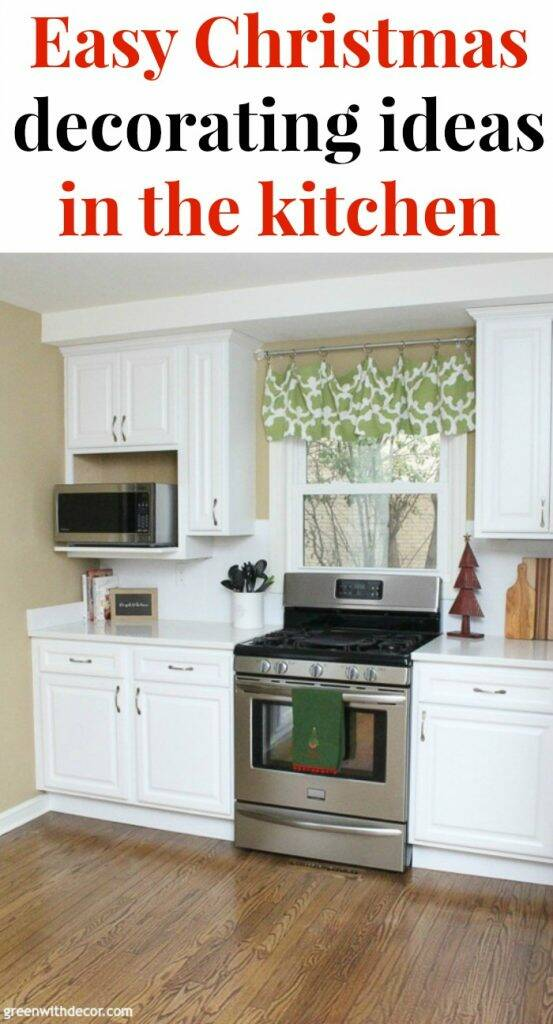 "White kitchen with banner, ""Easy Christmas decorating ideas in the kitchen"""