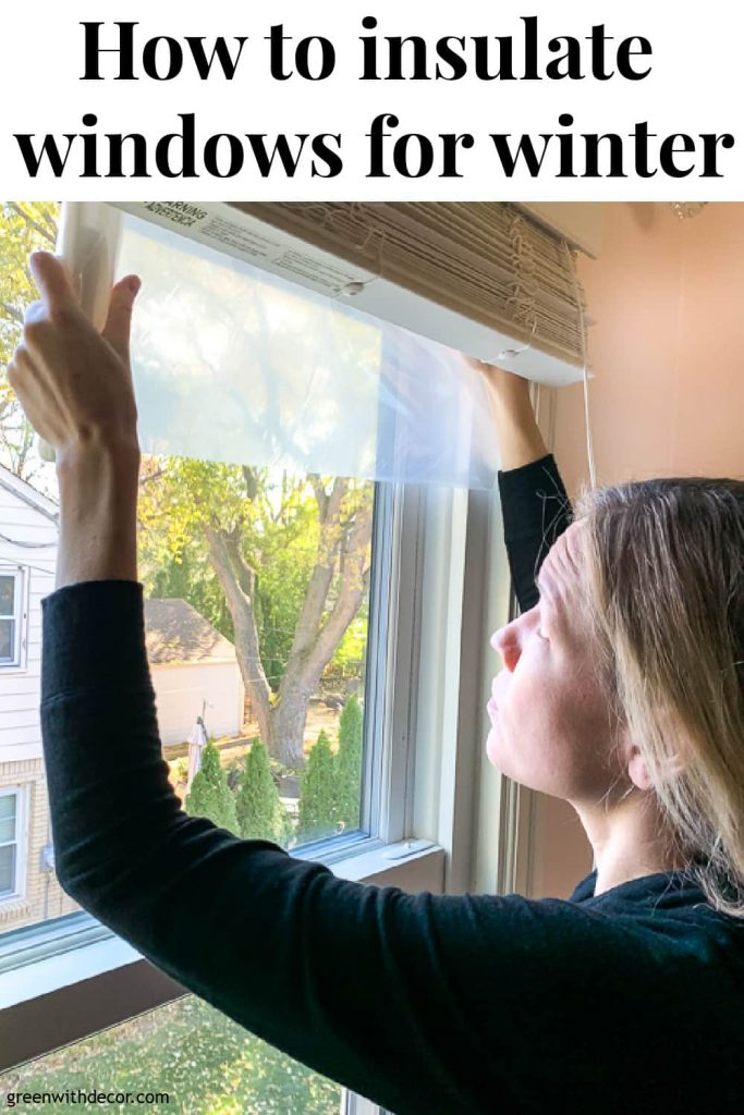 "Girl putting plastic on window with text overlay, ""How to insulate windows for winter"""