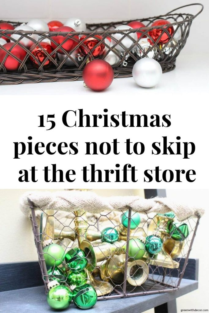 "Thrift store ornaments in baskets with text overlay, ""15 Christmas pieces not to skip at the thrift store"""